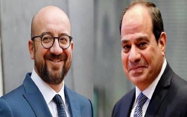 الرئيس المصري عبدالفتاح السيسي و شارل ميشيل رئيس المجلس الأوروبي- أرشيفية